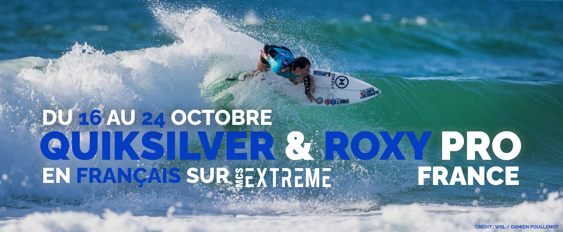 We dream of WSL events commented in French, MCS Extrême did it
